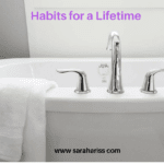 habits for a lifetime www.sarahariss.com